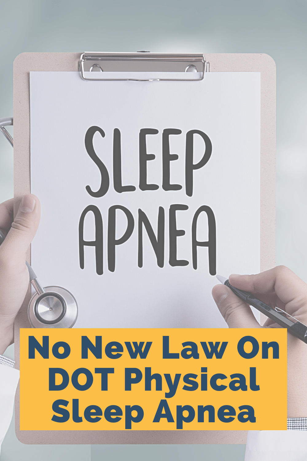 No New Law On DOT Physical Sleep Apnea