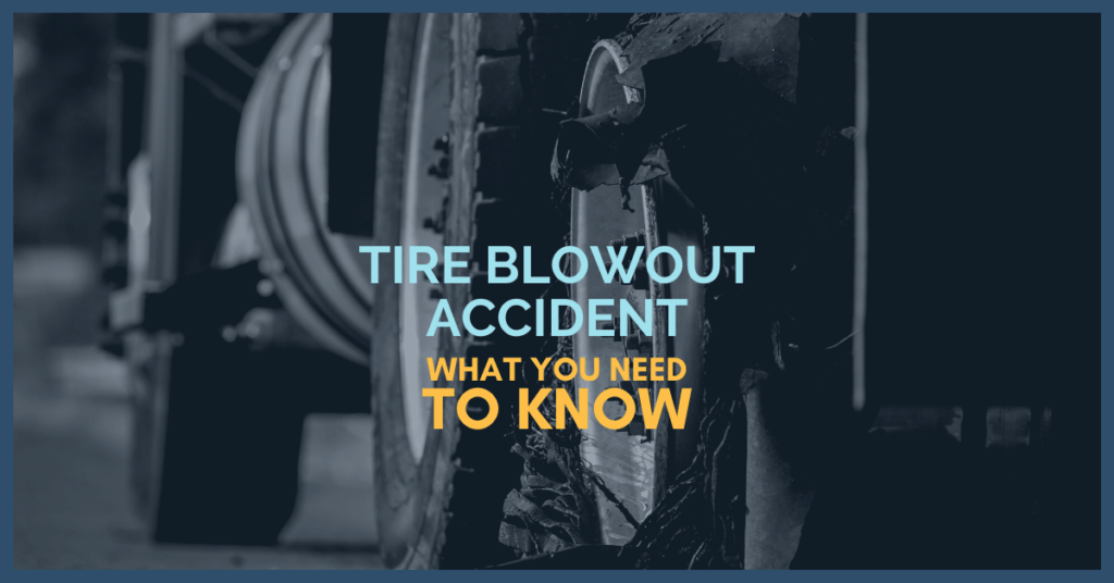 Truck Tire Blowout Accident: What You Need To Know