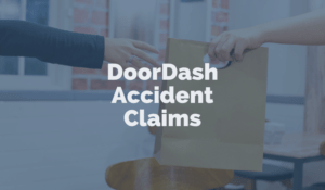 DoorDash Accident Claim: What You Need To Know