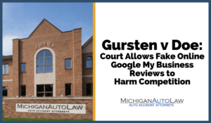 Gursten v Doe: Court Allows Fake Online Google My Business Reviews to Harm Competition