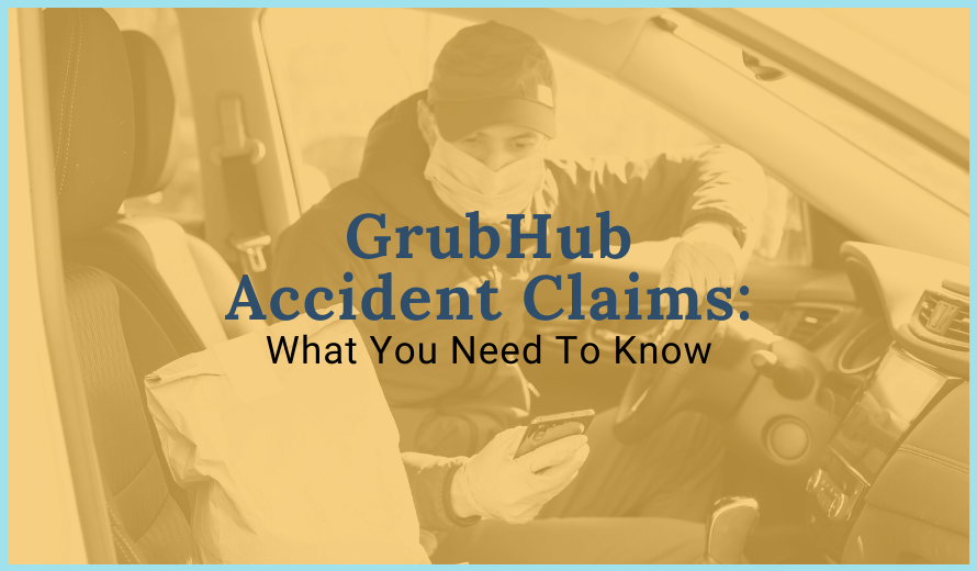 GrubHub Accident Claims: What You Need To Know
