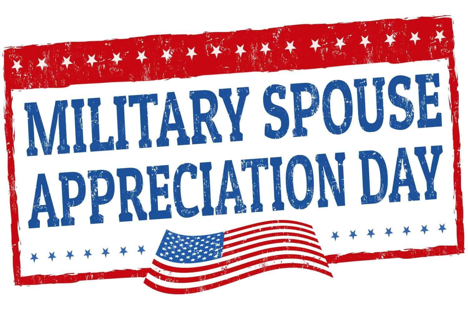 Sign celebrating Military Spouse Appreciation Day.
