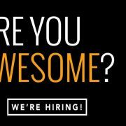 Are You Awesome? We're Hiring.