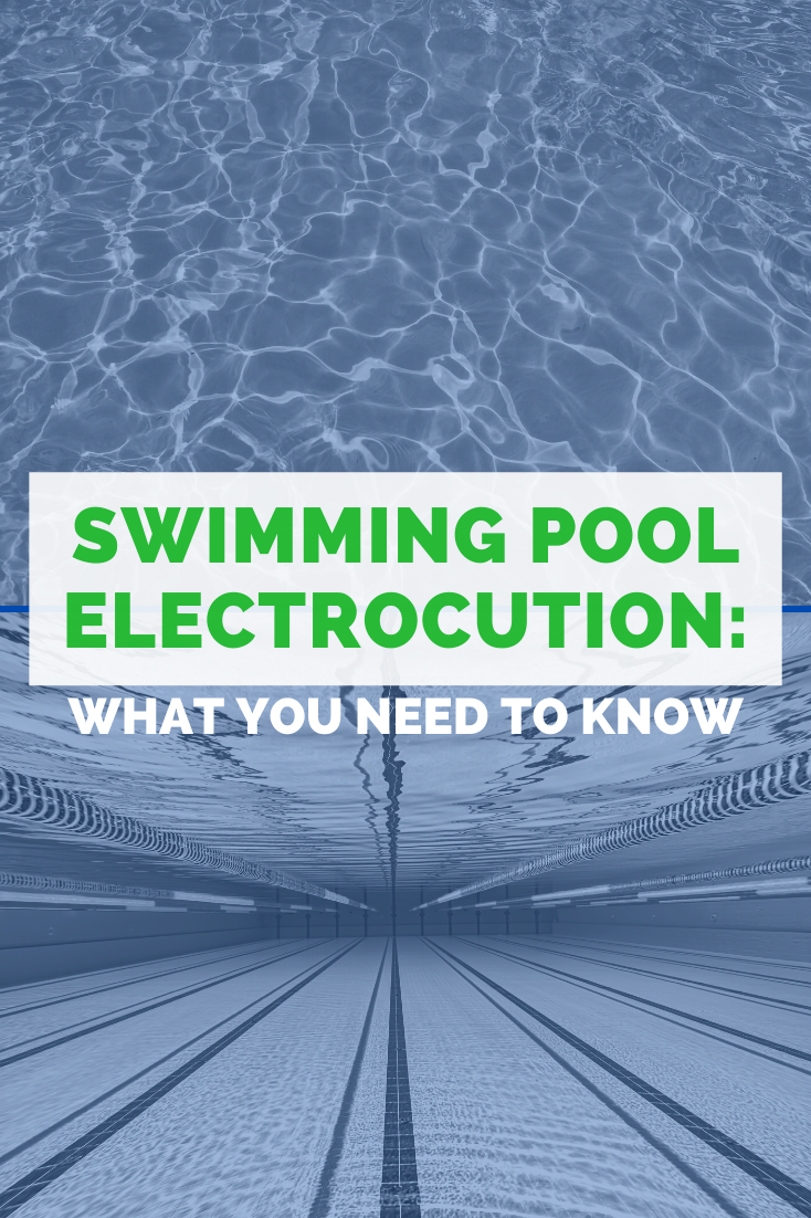 Swimming Pool Electrocution Law: What You Need To Know