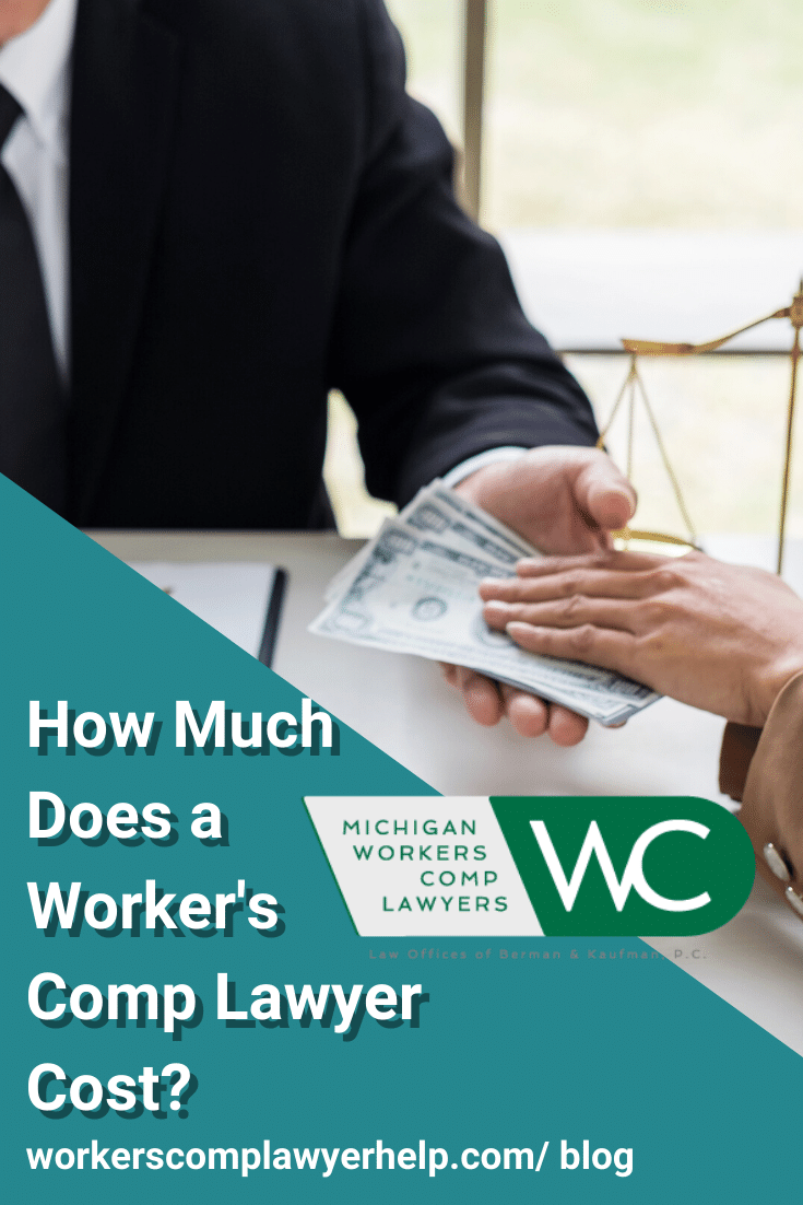 How Much Are Workers\' Comp Lawyer Fees?