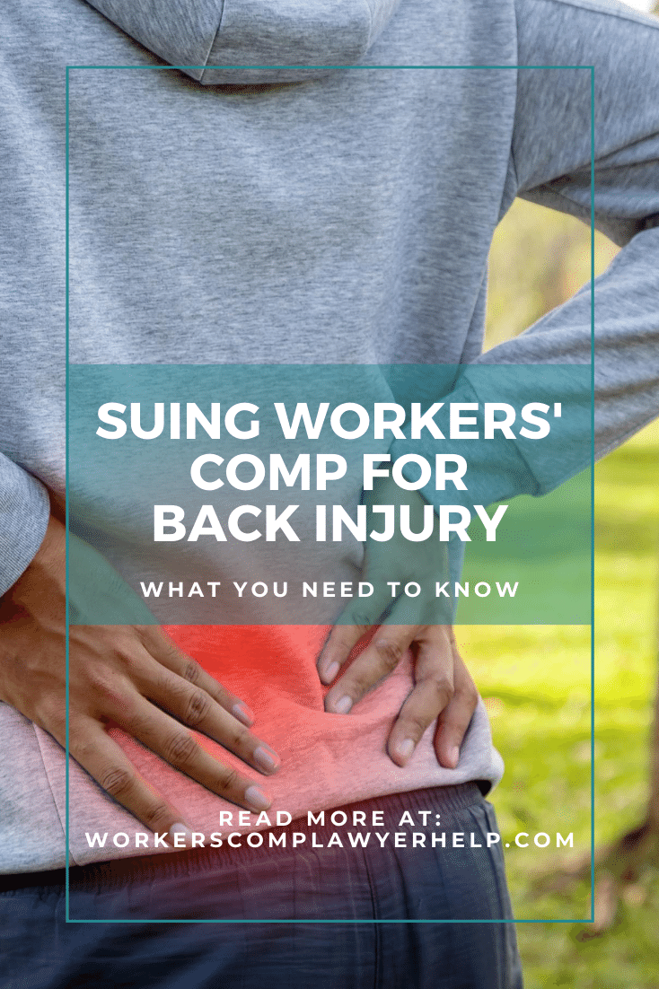 Suing Workers\' Comp For A Back Injury: What You Need To Know