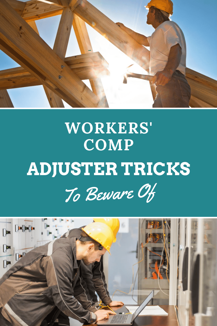 Workers\' Comp Adjuster Tricks You Need To Know