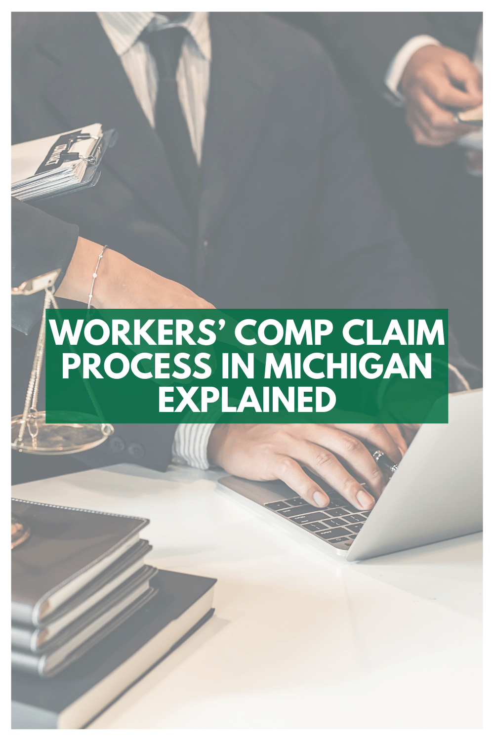 Workers' Comp Claim Process In Michigan Explained