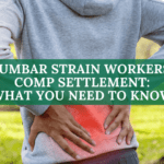 Lumbar Strain Workers' Comp Settlement: What You Need To Know