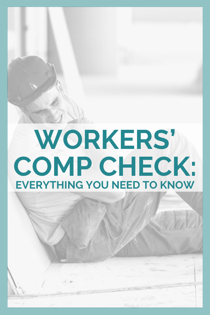 Workers\' Comp Check: Everything You Need To Know
