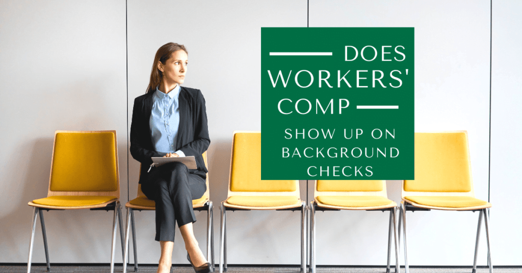 Does Workers' Comp Show Up On Background Checks?
