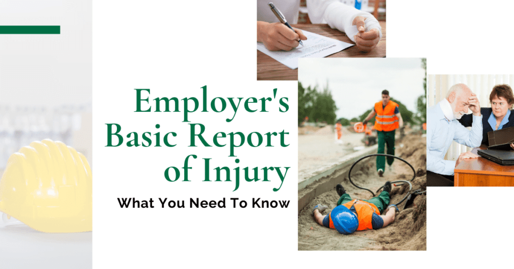 Employer's Basic Report Of Injury: What You Need To Know
