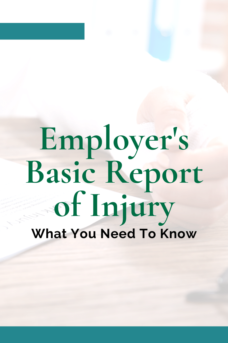 Employer\'s Basic Report Of Injury: What You Need To Know