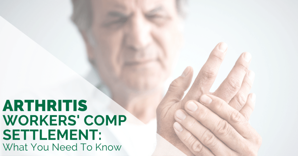 Arthritis Workers' Comp Settlement: What You Need To Know