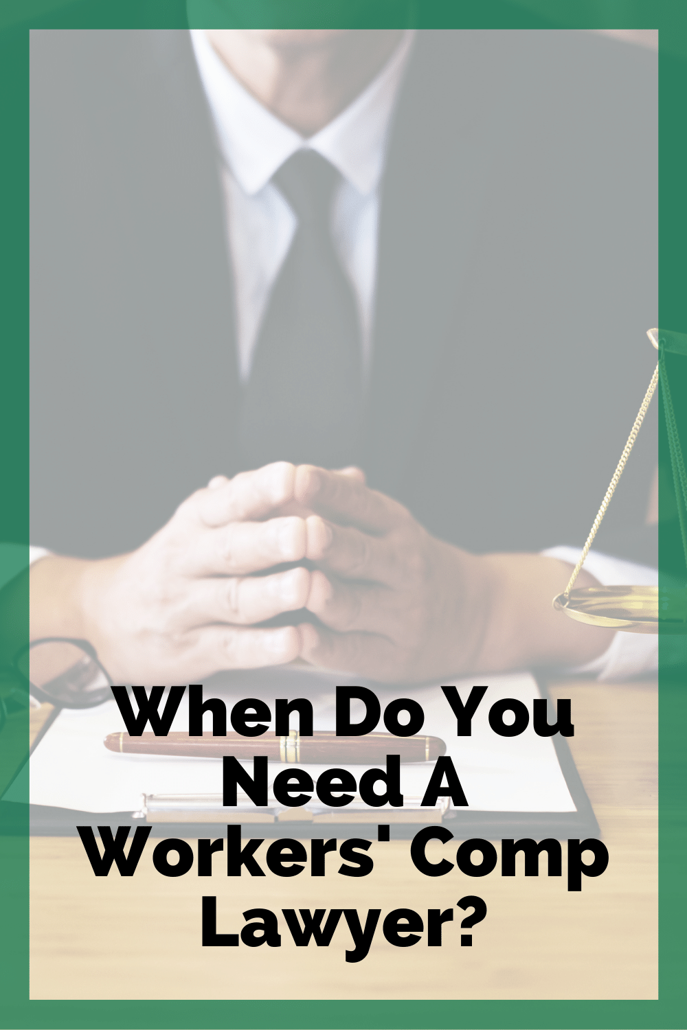 When Do You Need A Workers\' Comp Lawyer?