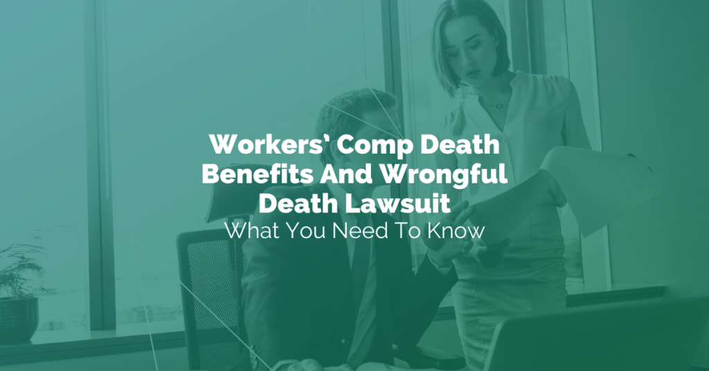 Workers' Comp Death Benefits And Wrongful Death Lawsuit: Here's What To Know