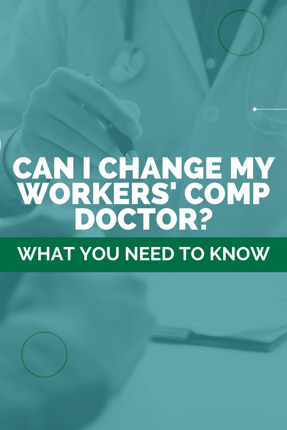 Can I Change My Workers' Comp Doctor: What You Need To Know
