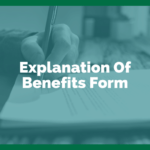 Explanation Of Benefits Form: What You Need To Know