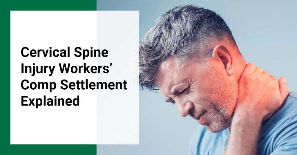Cervical Spine Injury Workers' Comp Settlement Explained