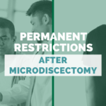 Permanent Restrictions After Microdiscectomy: What You Need To Know