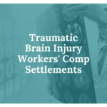 Traumatic Brain Injury Workers' Comp Settlements: Here's What To Know