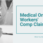 Medical Only Workers' Comp Claim: What You Need To Know
