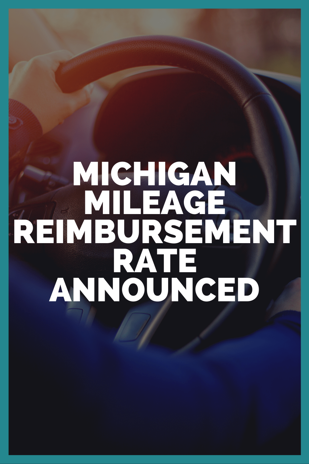 Michigan Mileage Reimbursement Rate 2021 Announced