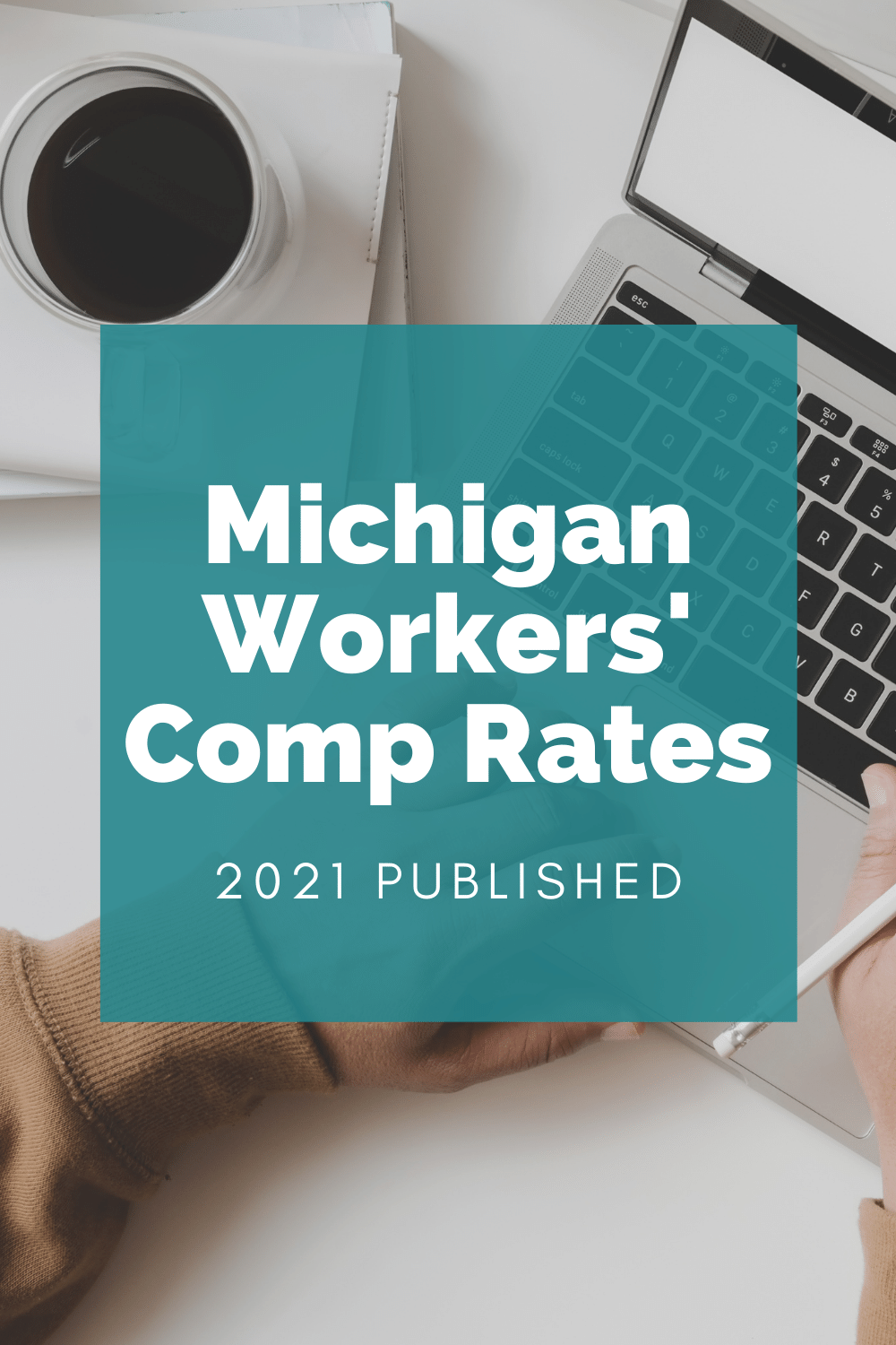 Michigan Workers\' Compensation Rates For 2021 Published