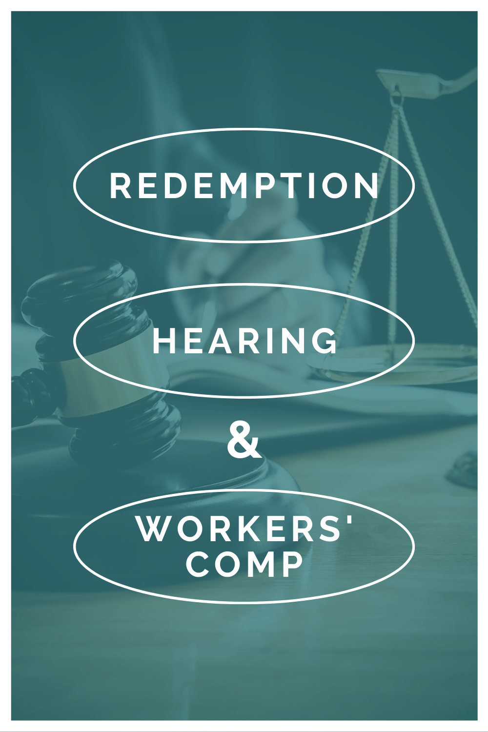 Redemption Hearing and Workers\' Comp: What You Need To Know