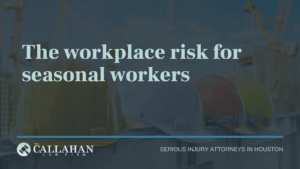 the workplace risk for seasonal workers