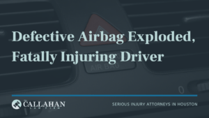 defective airbag exploded, fatally injuring driver