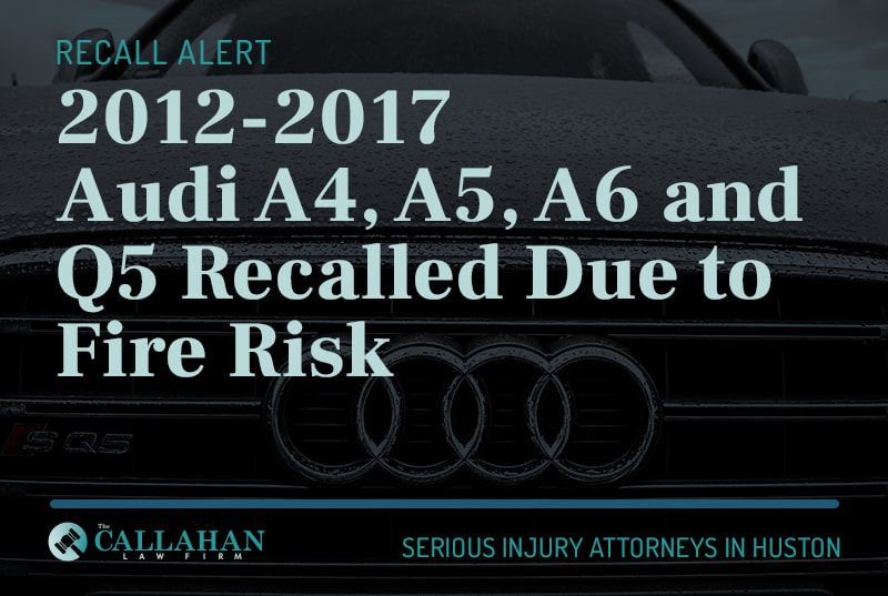 2012-2017 audi a4, a5, a6 and q5 recalled due to fire risk