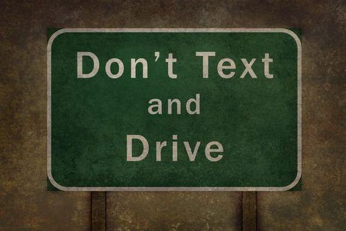 don't text and drive