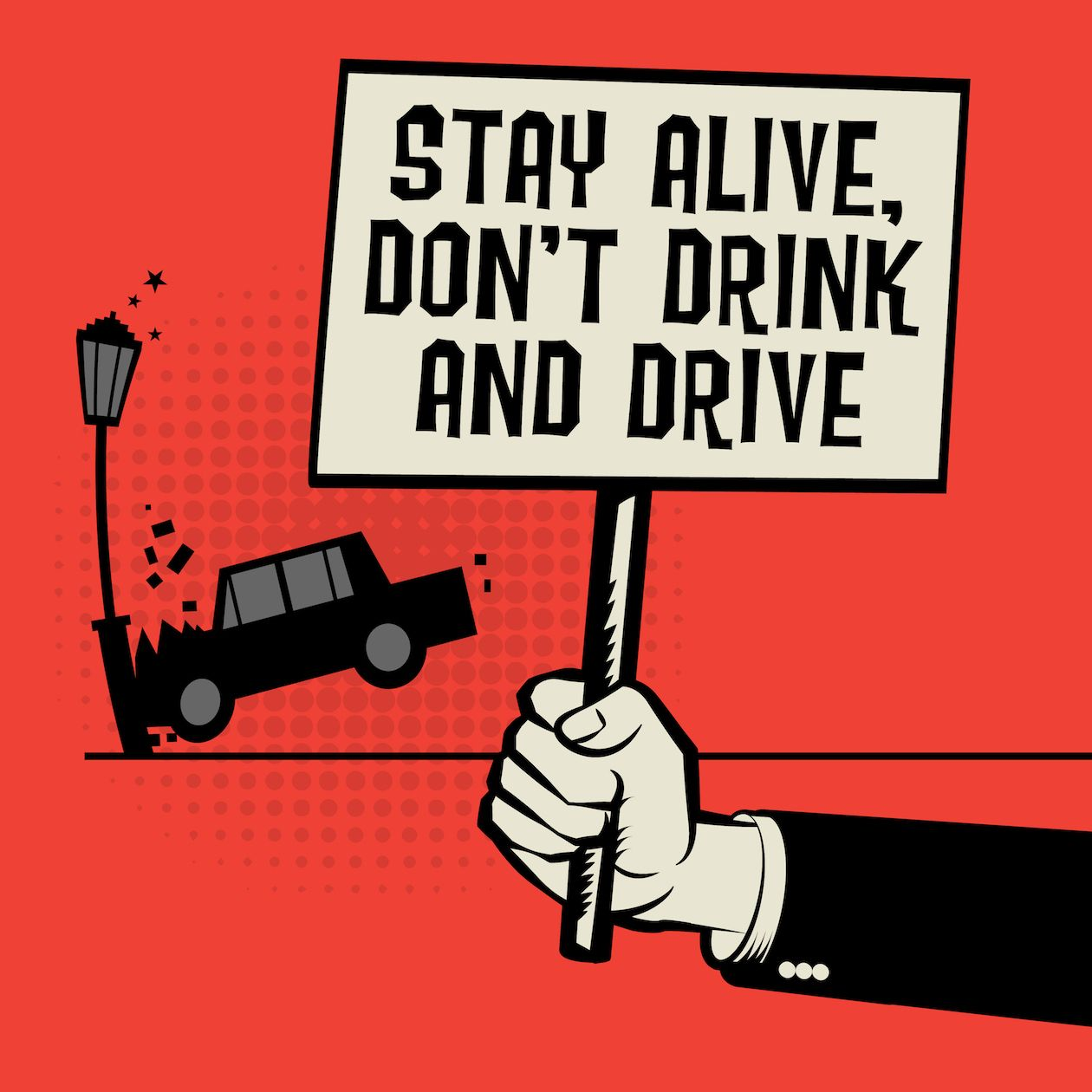 stay alive don't drink and drive