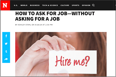 How to Ask for a Job — Without Asking for a Job newsweek