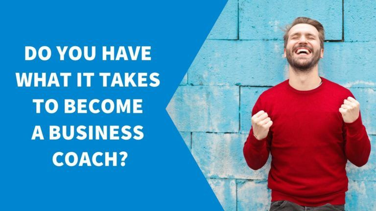 Are You Cut Out To Be A Business Coach?