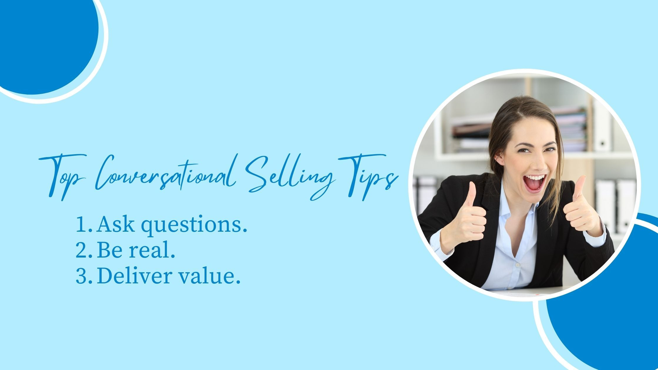 Top Conversational Selling Tips