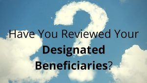 Beneficiaries Are Protected By Life Insurance