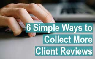 Ways to Collect More Client Reviews